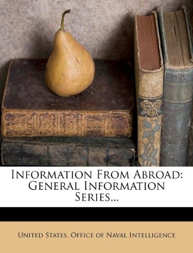 Information From Abroad: General Information Series...