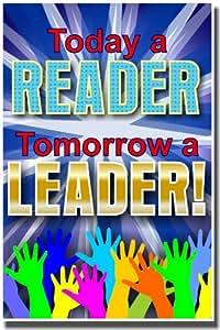 School Classroom Poster - Today a Reader. Tomorrow a Leader.