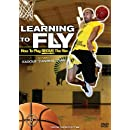 Learning to Fly: How to Play Above the Rim