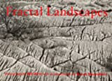 Fractal Landscapes: From the Real World (0948797231) by Hirst, Bill