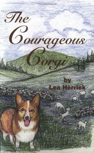 The Courageous Corgi - Lea Herrick