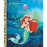The Little Mermaid (Disney Princess) (Little Golden Books (Random House))by Random House Disney