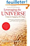 Leveraging the Universe: 7 Steps to E...