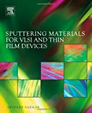 img - for Sputtering Materials for VLSI and Thin Film Devices book / textbook / text book