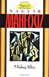 img - for Midaq Alley by Mahfouz, Naguib Reprint Edition [Paperback(1991)] book / textbook / text book