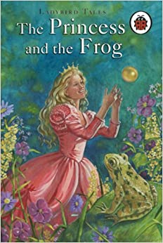 The Princess And The Frog Ladybird Tales Amazon Co Uk The Princess Frog Book