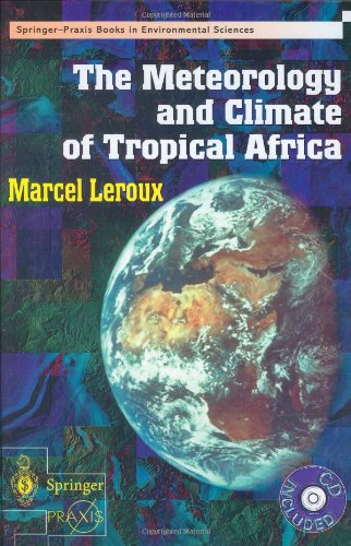 Meteorology & Climate of Tropical Africa (With CD-ROM) (Springer Praxis Books / Environmental Sciences)
