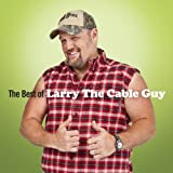 Best of Larry the Cable Guy