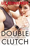 Liz Reinhardt Double Clutch (A Brenna Blixen Novel)
