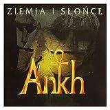 Ankh: Ziemia i slonce [CD]