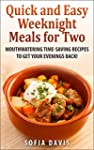 Quick and Easy Weeknight Meals for Tw...