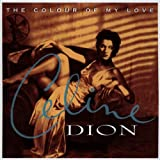 Céline Dion The Colour Of My Love