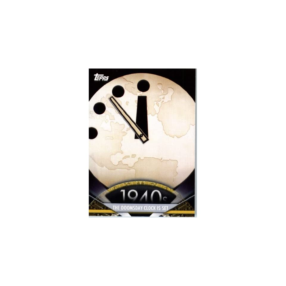 2011 Topps American Pie Card #11 The Doomsday Clock Is Set   ENCASED Trading Card