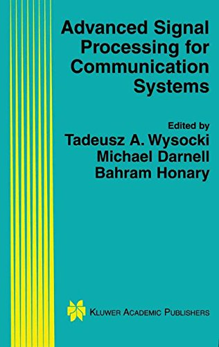 Advanced Signal Processing For Communication Systems (The Springer International Series In Engineering And Computer Science)