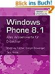 Windows Phone 8.1: Alles Wissenswerte...