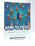 img - for Going to Pieces Without Falling Apart: a Buddhist Perspective on Wholeness book / textbook / text book