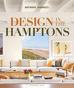 Design in the Hamptons from Monacelli Press