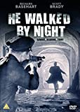 He Walked By Night [DVD]