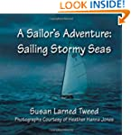 A Sailor's Adventure: Sailing Stormy...