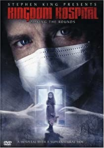 Stephen King presents Kingdom Hospital - Making the Rounds