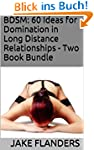 BDSM: 60 Ideas for Domination in Long...