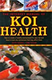 img - for Interpet Manual of Koi Health book / textbook / text book
