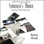 Streiker's Bride: The Streiker Saga | Robin Hardy