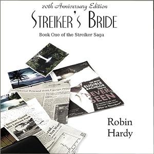 Streiker's Bride: The Streiker Saga | [Robin Hardy]