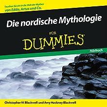 Die nordische Mythologie für Dummies Hörbuch von Christopher Blackwell, Amy Hackney Blackwell Gesprochen von: Michael Mentzel