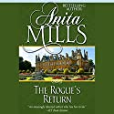 The Rogue's Return Audiobook by Anita Mills Narrated by Rosalind Ashford