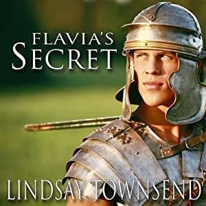 Flavia's Secret | [Lindsay Townsend]