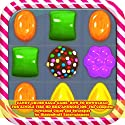 Candy Crush Saga Game: How to Download for Kindle Fire Hd Hdx Android IOS Audiobook by  HiddenStuff Entertainment Narrated by Steve Ryan