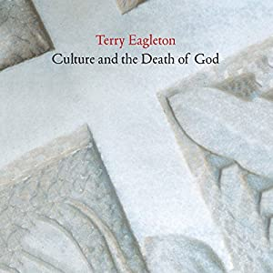 Culture and the Death of God Hörbuch