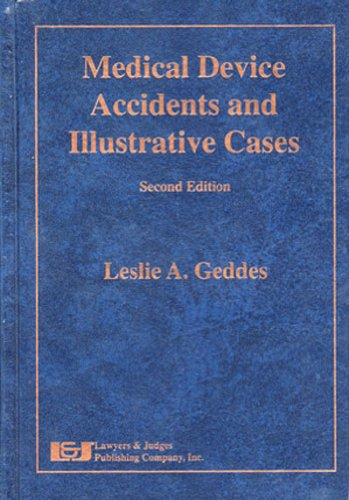 Medical Device Accidents and Illustrative Cases, Second Edition