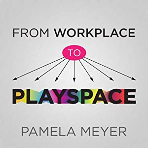 From Workplace to Playspace Audiobook