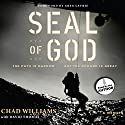 Seal of God Audiobook by Chad Williams, David Thomas Narrated by Chad Williams