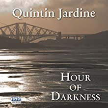 Hour of Darkness (       UNABRIDGED) by Quintin Jardine Narrated by James Bryce