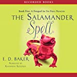 The Salamander Spell: The Tales of the Frog Princess | E. D. Baker