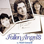 Fallen Angels (Dramatized) | [Noel Coward]