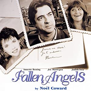Fallen Angels | [Noel Coward]