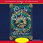 Circle of Quilters: An Elm Creek Quilts Novel (       UNABRIDGED) by Jennifer Chiaverini Narrated by Christina Moore