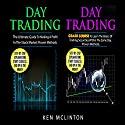 Day Trading: Day Trading Guide, Day Trading Crash Course Audiobook by Ken McLinton Narrated by C.J. McAllister