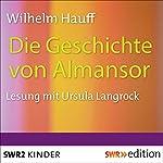 Die Geschichte von Almansor   Wilhelm Hauff