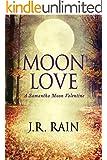 Moon Love: A Samantha Moon Valentine Story (Short Story)