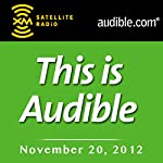 This Is Audible, November 20, 2012 | Kim Alexander