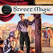 Street Magic: The Circle Opens | [Tamora Pierce]