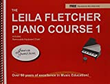 img - for The Leila Fletcher Piano Course, Book 1 book / textbook / text book