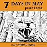7 Days in May | Peter Barns