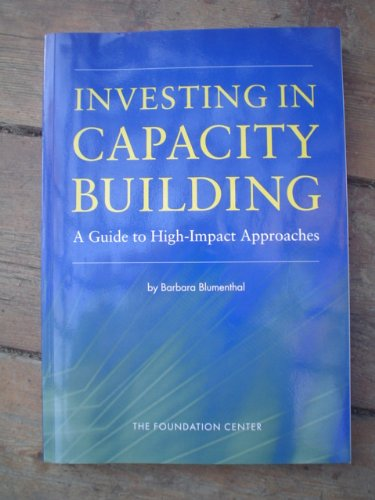Investing in Capacity Building: A Guide to High-Impact Approaches