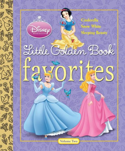Little Golden Book Favorites, Volume 2 (Disney Princess (Golden Books))